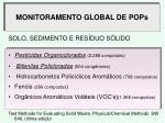 monitoramento global de pops
