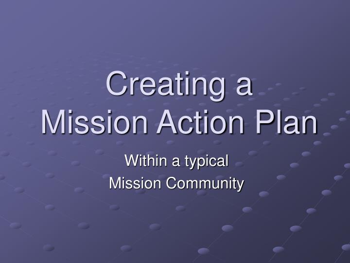 creating a mission action plan n.