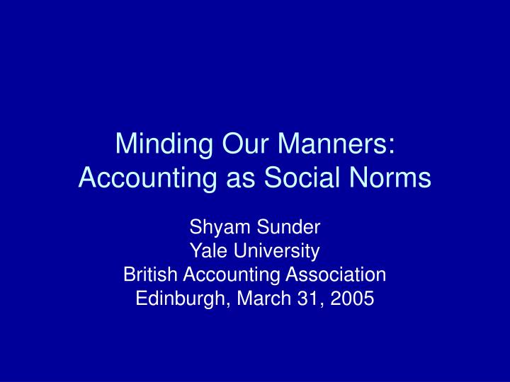 minding our manners accounting as social norms n.