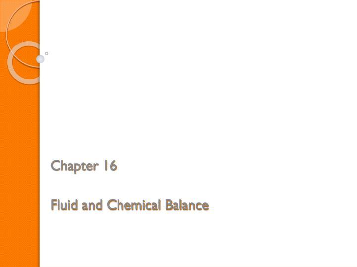 chapter 16 fluid and chemical balance n.