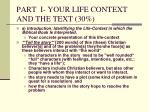 part i your life context and the text 30