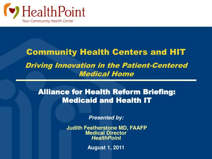 Community Health Centers and HIT