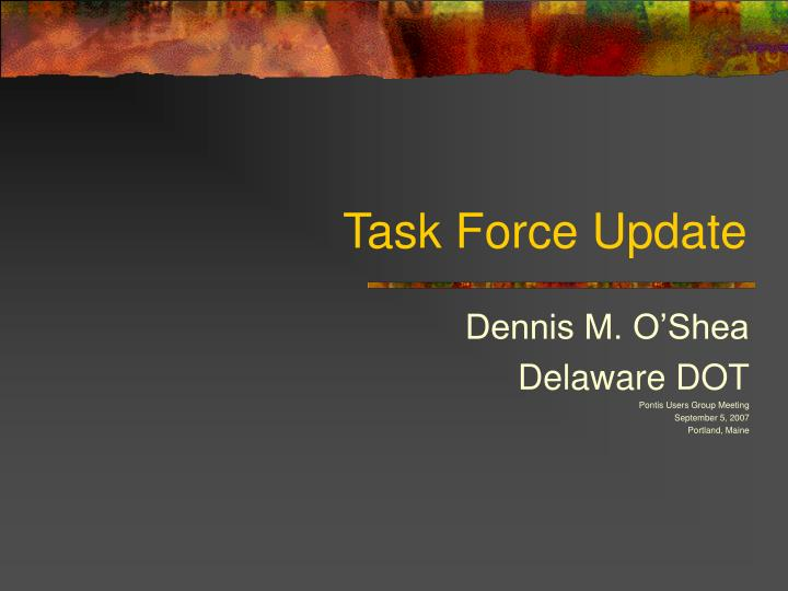 task force update n.