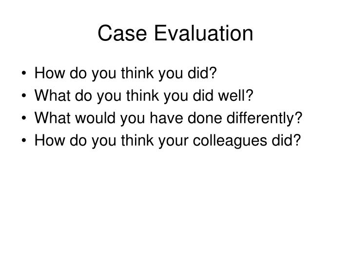 case evaluation n.