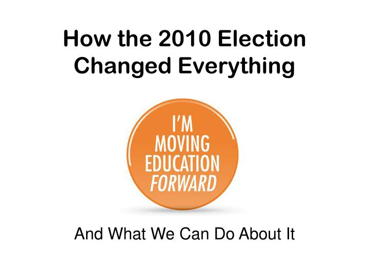 how the 2010 election changed everything n.