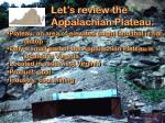 let s review the appalachian plateau