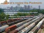 let s review the piedmont