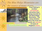 the blue ridge mountains are the source of many rivers