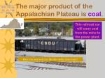 the major product of the appalachian plateau is coal1