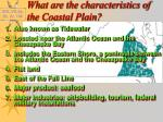 what are the characteristics of the coastal plain