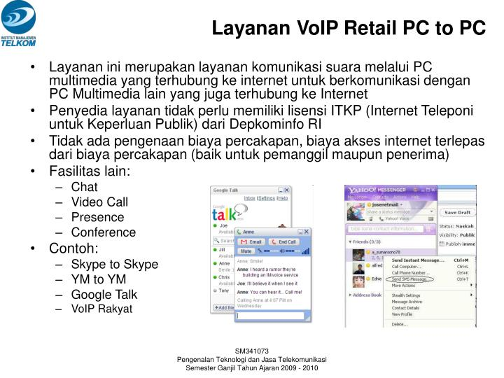 Layanan VoIP Retail PC to PC