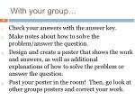 with your group
