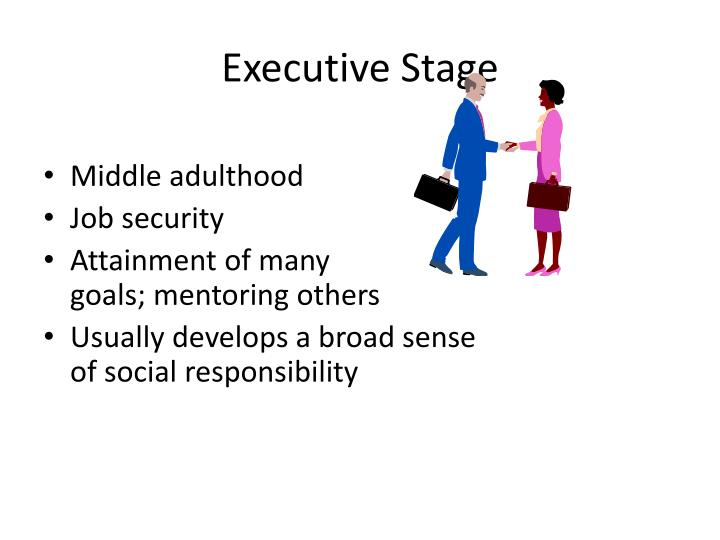 Executive Stage
