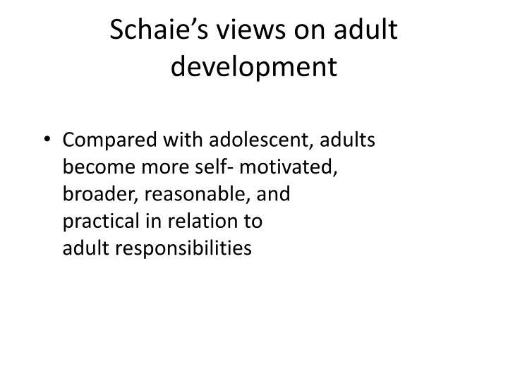 Schaie's views on adult development