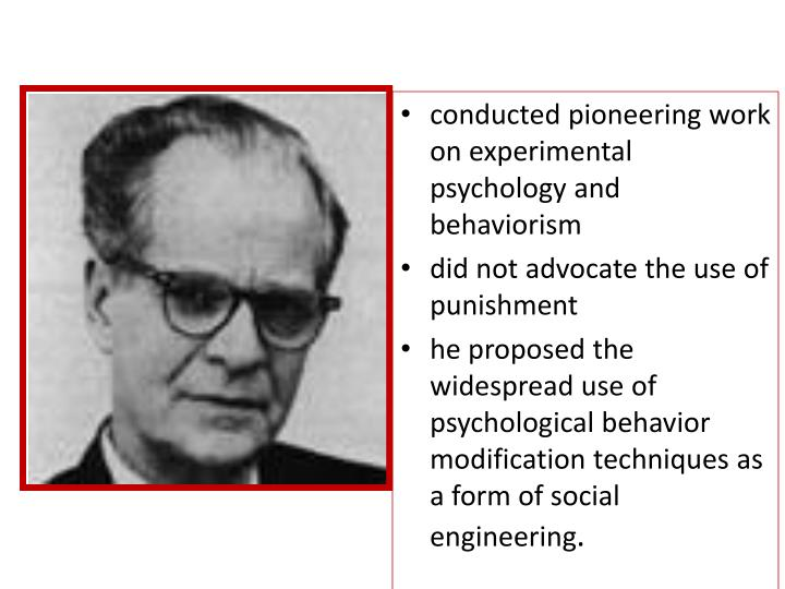 conducted pioneering work on experimental psychology and behaviorism