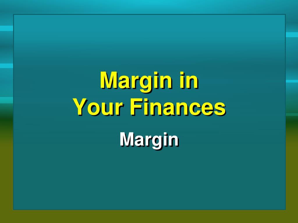 ppt margin in your finances powerpoint presentation id 1769911