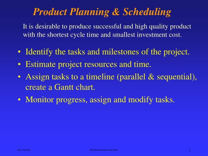 Product planning scheduling