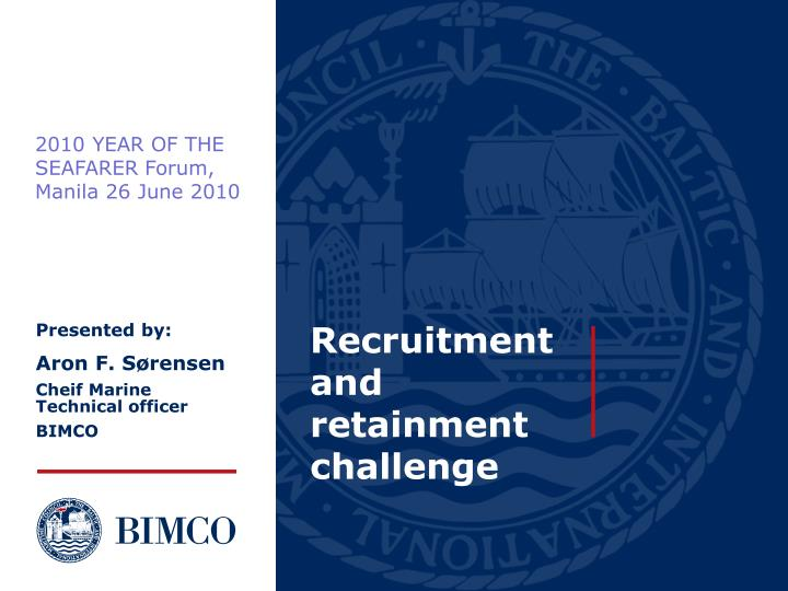 recruitment and retainment challenge n.
