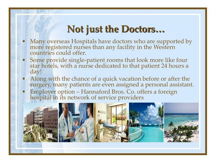 Not just the Doctors…