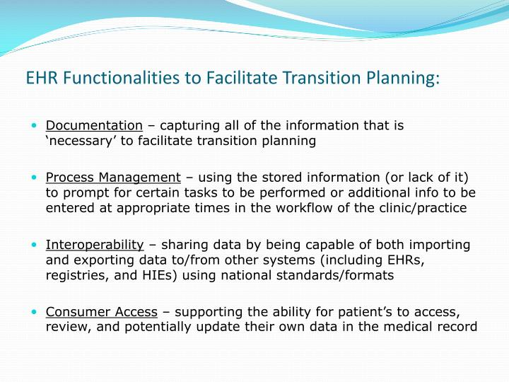 EHR Functionalities to Facilitate Transition Planning: