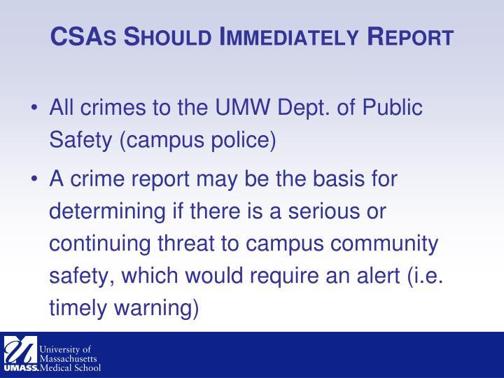 CSAs Should Immediately Report