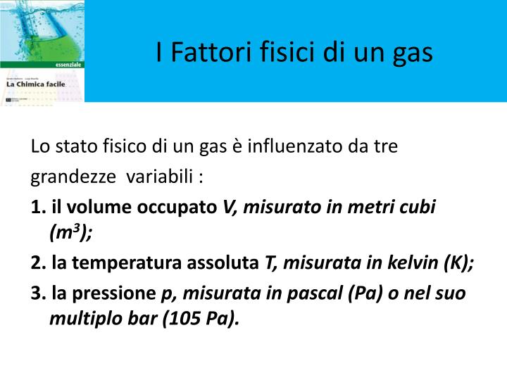 I Fattori fisici di un gas