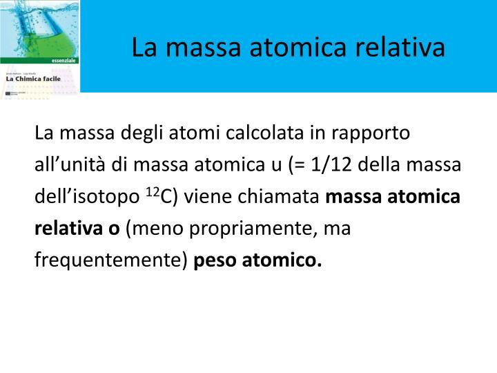 La massa atomica relativa