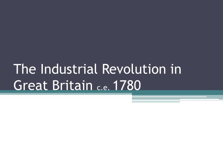 social consequences of industrialisation in britain