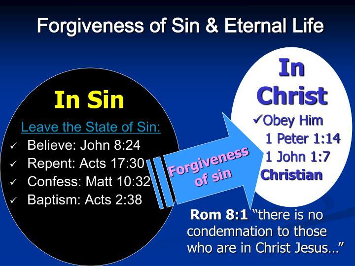 Forgiveness of Sin & Eternal Life