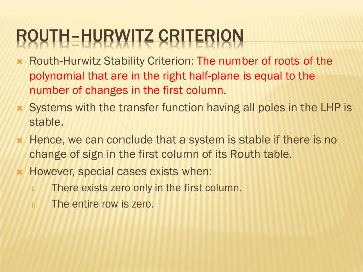 Routh-Hurwitz Stability Criterion: