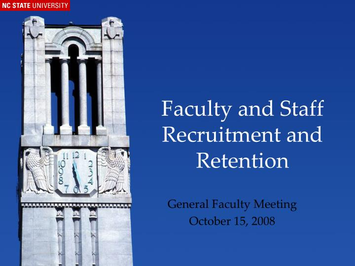 faculty and staff recruitment and retention n.