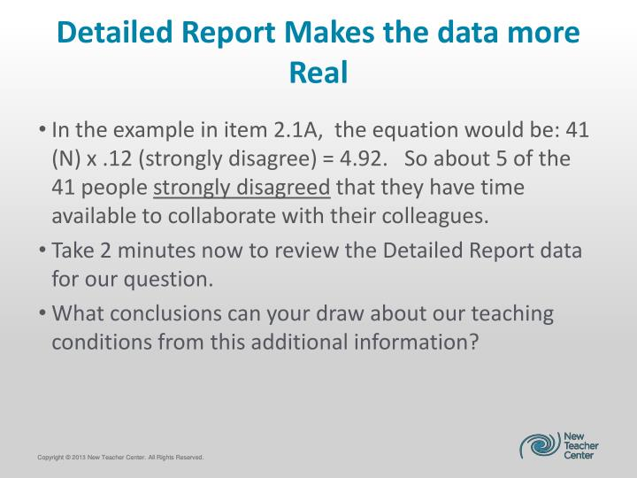 Detailed Report Makes the data more Real