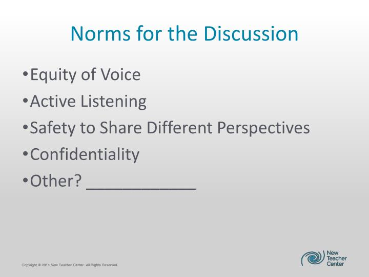 Norms for the Discussion