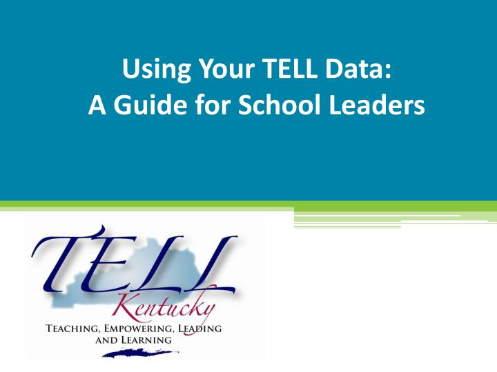 using your tell data a guide for school leaders n.
