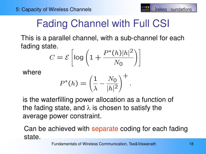 Fading Channel with Full CSI
