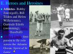 e heroes and heroines