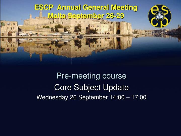 Escp annual general meeting malta september 26 29