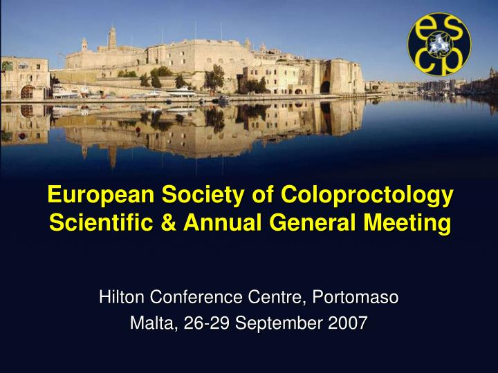 European society of coloproctology scientific annual general meeting