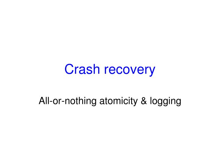 crash recovery n.