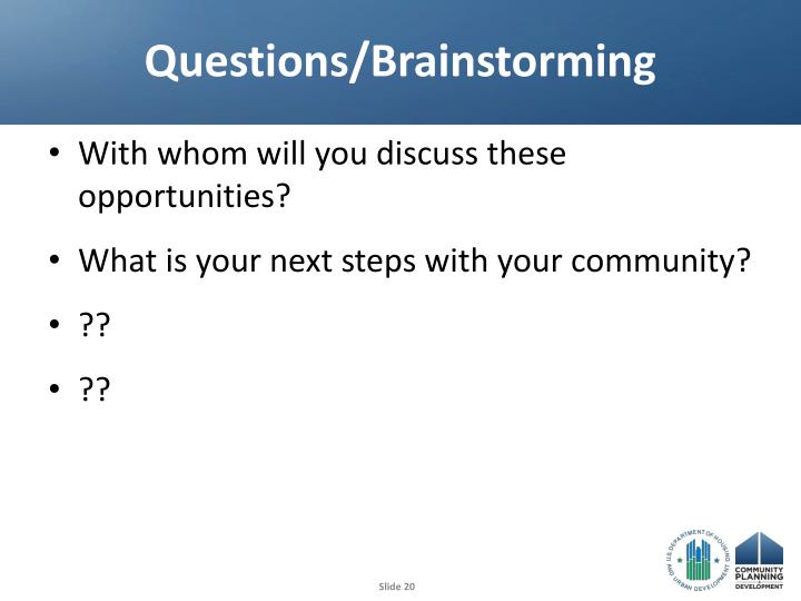 Questions/Brainstorming