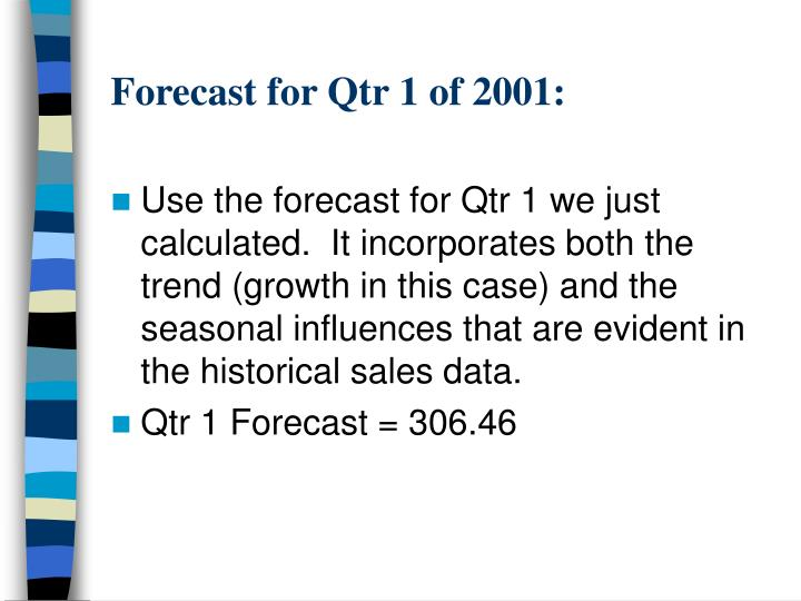 Forecast for Qtr 1 of 2001: