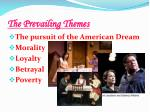the prevailing themes