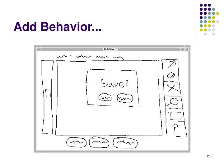 Add Behavior...