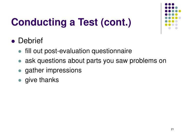 Conducting a Test (cont.)