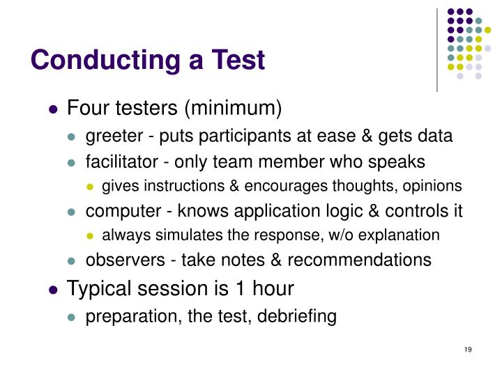 Conducting a Test