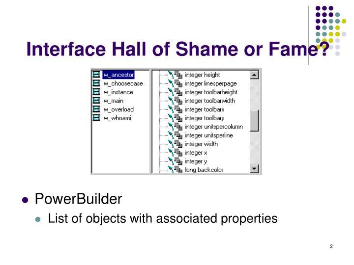 Interface hall of shame or fame