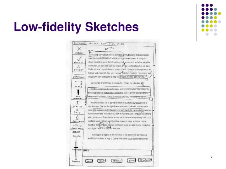 Low-fidelity Sketches