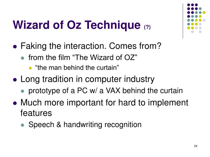 Wizard of Oz Technique