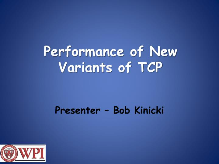 performance of new variants of tcp n.