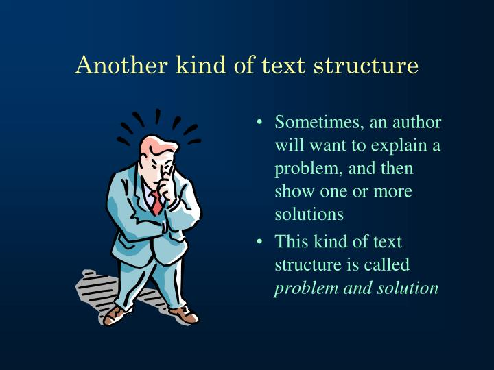 Another kind of text structure